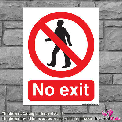 No Exit - Health & Safety Warning Prohibition Sign Sticker