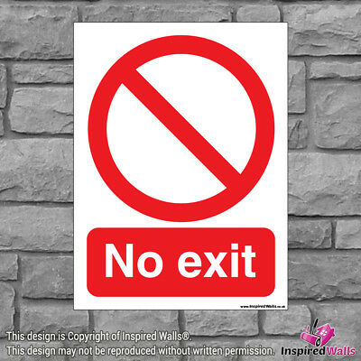 No Exit 3 - Health & Safety Warning Prohibition Sign Sticker