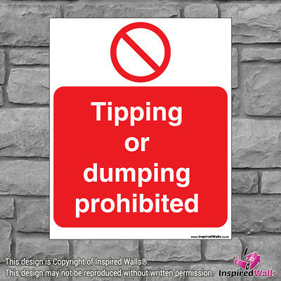 2x Tipping Or Dumping - Health & Safety Warning Prohibition Sign Vinyl Sticker