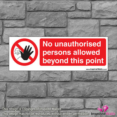 2x No Unauthorised Beyond - New Health & Safety Warning Prohibition Sign Sticker