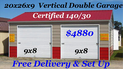 20X26X9 Vertical Metal  Garage Certified 140/30  Free Delivery And Set Up