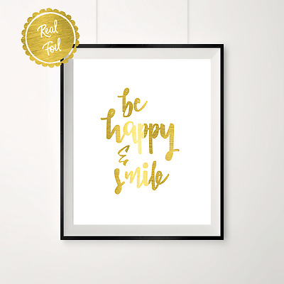 Gold print // be happy // smile // inspirational // gold foil // gold quote //