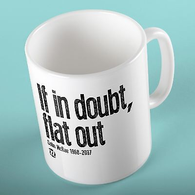 If in doubt Flat out Mug for Colin McRae Car Rally fan  Custom Gift - Add Name