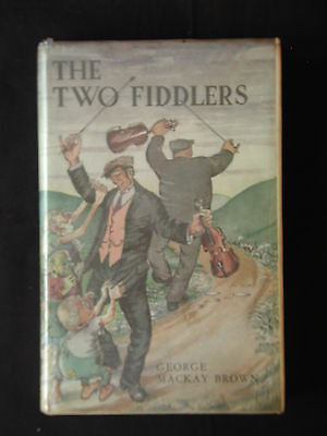 THE TWO FIDDLERS *GEORGE MACKAY BROWN * Tales from Orkney * Chatto & Windus 1974