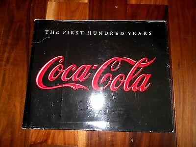 """Rare Official """"Coca Cola The First 100 Years"""" Book Only Given Attendees of 100th"""