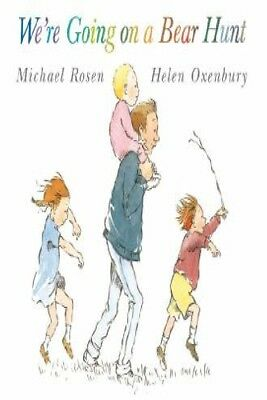 We're Going On A Bear Hunt by Michael Rosen & Helen Oxenbury [Hardcover]