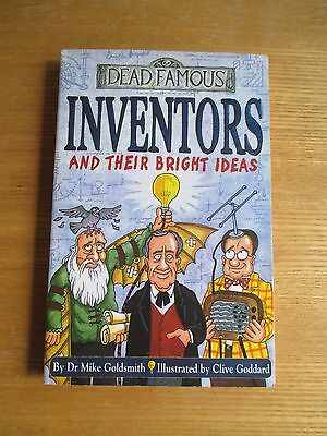 Dead Famous Inventors And Their Bright Ideas Book