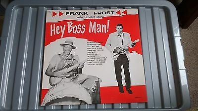 Frank Frost With The Night Hawks - Hey Boss Man!  Lp Record