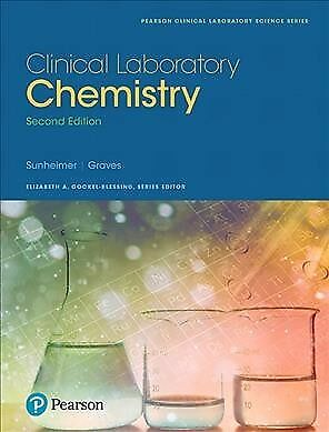 Clinical Laboratory Chemistry, Hardcover by Sunheimer, Robert L.; Graves, Lin...