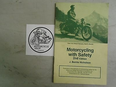 Motorcycling with Safety J. Bernie Nicholson 2nd Edition Brochure