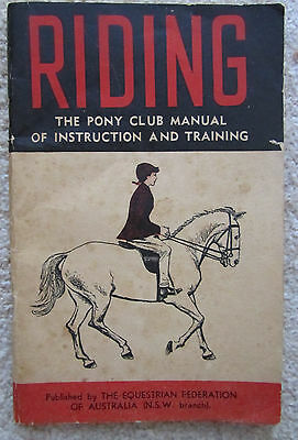 Riding: The Pony Club Manual of Instruction and Training (1959?) - Vintage Book
