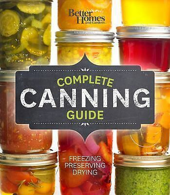 Better Homes and Gardens Cooking: Complete Canning Guide - New, Sealed