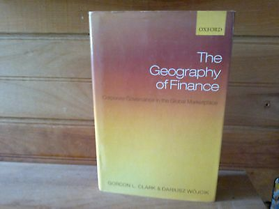 The Geography of Finance: Corporate Governance in a Global Marketplace by Gordon