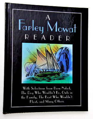 A Farley Mowat Reader and The World  of Harvey Mowat