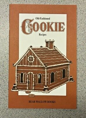 Old-Fashioned Cookie Recipes Cookbook Bear Wallow Books NEW 2001