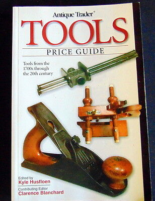 """ANTIQUE TRADER """"TOOLS"""" PRICE GUIDE Softcoverr"""