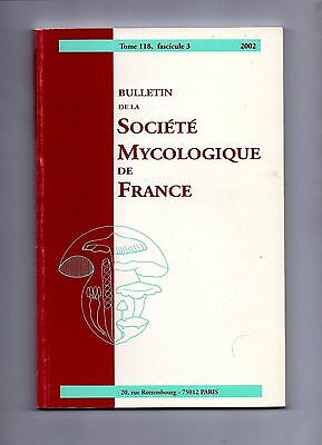 BULLETIN DE LA SOCIETE MYCOLOGIQUE DE FRANCE
