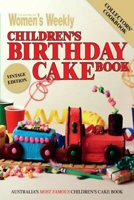 AWW Childrens Birthday Cakes - Vintage Edition by Australian Women's Weekly