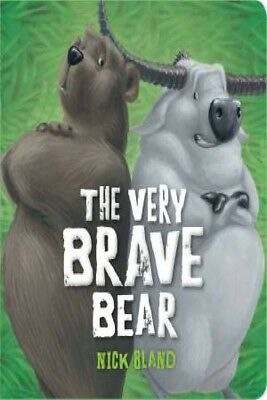 The Very Brave Bear by Nick Bland [Board Book]