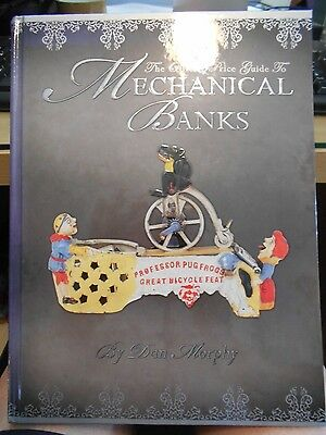 The Official Price Guide to Mechanical Banks by Dan Murphy Limited Ed 2007 signd