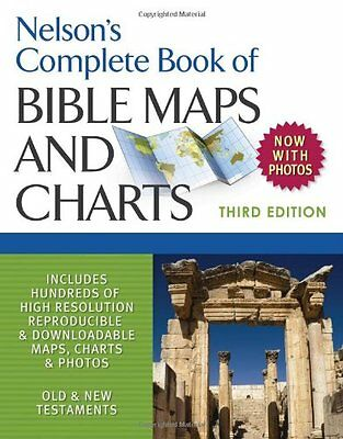 Nelson's Complete Book of Bible Maps and Charts, 3rd Edition by Thomas Nelson PB