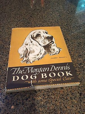 1946 1st Edition THE MORGAN DENNIS DOG BOOK (WITH SOME SPECIAL CATS) w/DJ