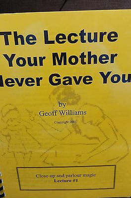 Geoff Williams THE LECTURE YOUR MOTHER NEVER GAVE YOU LECTURE #1 PARLOUR MAGIC