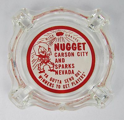 Vtg NUGGET Carson City & Sparks Nevada Glass Ashtray - Casino Advertising Vegas