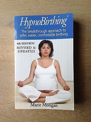 Hypnobirthing 4th Edition - Book by Marie Mongan