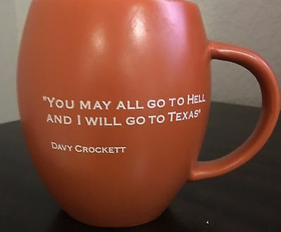Davy Crockett Mug You May All Go to Hell and I Will Go to TEXAS Lone Star State