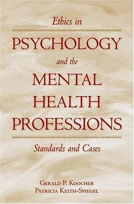 Ethics in Psychology and the Mental Health Professions (3rd Ed.) by Koocher