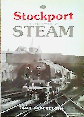 Stockport in the Days of Steam by Paul Shackcloth (Paperback, 2002)