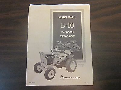 Allis-Chalmers B-10 Wheel Tractor Owners Manual