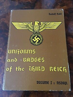 Uniforms And Badges Of The Third Reich Volume 1 Book Rudolf Kahl