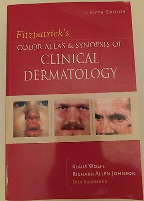 Fitzpatrick's Color Atlas and Synopsis of Clinical Dermatology by Richard Suurm…