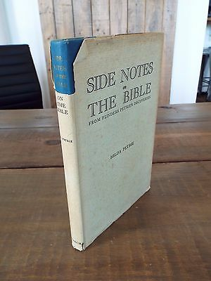 Side Notes on the Bible by Hilda Petrie - Undated