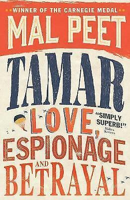Tamar: A Story of Secrecy and Survival by Mal Peet (Paperback, 2012)