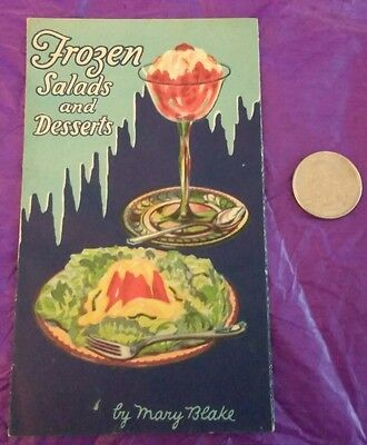 Vintage Carnation Milk Frozen Salads And Desserts Booklet By Mary Blake.