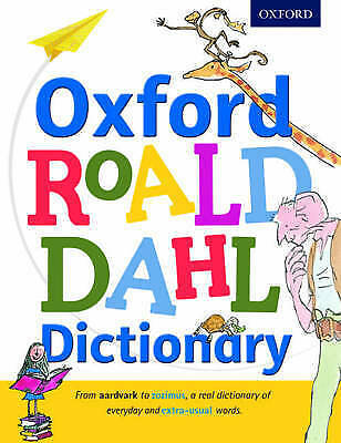 Oxford Roald Dahl Dictionary by Oxford Dictionaries (Hardback, 2016)