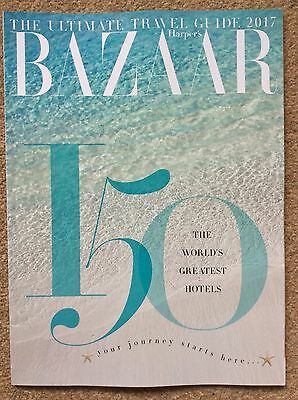 Harper's BAZAAR - Ultimate Travel Guide 2017 - The World's 150 Greatest Hotels
