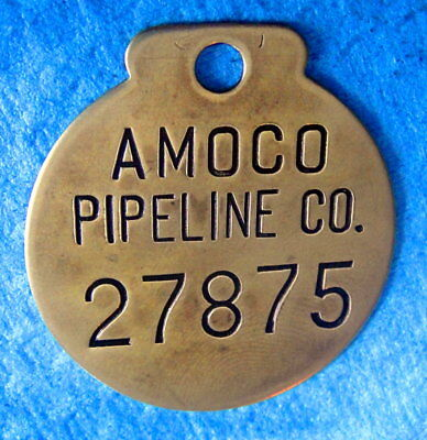 Vintage Brass Tool Tag or Property Tag: AMOCO OIL CO; AMOCO PIPE LINE