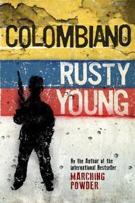 Colombiano by Rusty Young [Paperback]