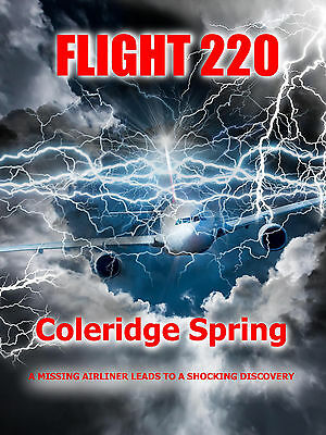 Flight 220: A Missing Airliner Leads to a Shocking Discovery [E-BOOK]