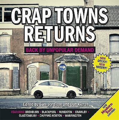 Crap Towns Returns by Sam Jordison & Dan Kieran BRAND NEW BOOK (Hardback 2013)