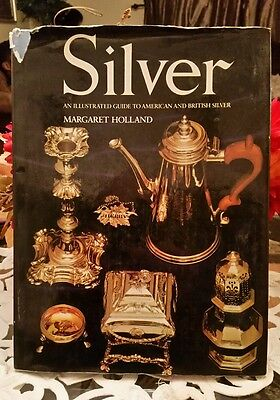 Silver, An Illustrated Guide to American & British Silver Book Hard to find book
