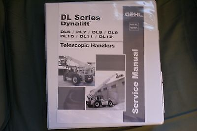 Gehl Dynalift DL Series Workshop Manual p/n 907871
