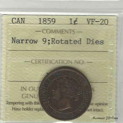 1859 Narrow 9 Rotation Dies 1 Cent Large Penny Canada  Certifield By ICCS VF-20