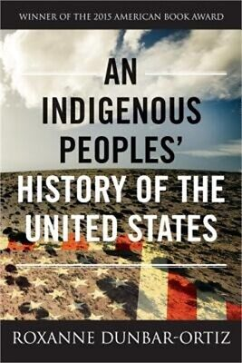 An Indigenous Peoples' History of the United States (Paperback or Softback)