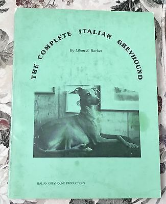 The Complete Italian Greyhound dog book Lilian Barber 1st edition 1987