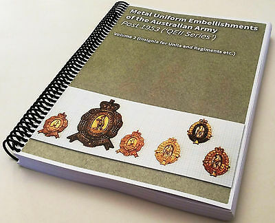 Metal Uniform Embellishments, Australian Army (post 53) Volume 2 (Units & Regts)